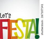 bright typographic fiesta card... | Shutterstock .eps vector #267107141