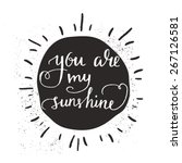 sun with hand drawn typography... | Shutterstock .eps vector #267126581