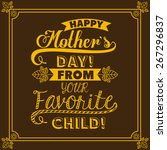 mothers day design over brown...   Shutterstock .eps vector #267296837