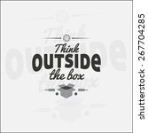 think outside the box.... | Shutterstock .eps vector #267704285