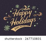 happy holidays hand lettering... | Shutterstock . vector #267710831