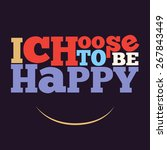 """i choose to be happy"" quote... 