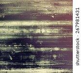 art grunge vintage textured...   Shutterstock . vector #267981431