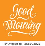 """good morning"" calligraphic... 