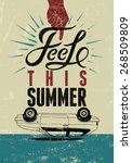 feel this summer. typographic