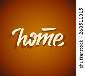 home  handmade crafted words... | Shutterstock .eps vector #268511315