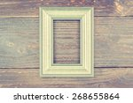 photo frame on wooden... | Shutterstock . vector #268655864