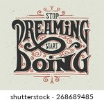 "motivational quote ""stop... | Shutterstock .eps vector #268689485"