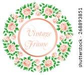 vintage frame with roses.... | Shutterstock .eps vector #268893851