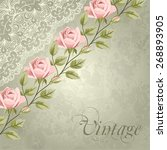 vintage flower card with roses. ... | Shutterstock .eps vector #268893905