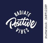 radiate positive vibes hand... | Shutterstock .eps vector #268912289
