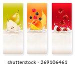 three fruit and milk labels.    Shutterstock . vector #269106461