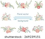 vintage set of floral design... | Shutterstock .eps vector #269239151