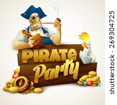 pirate party poster. vector ... | Shutterstock .eps vector #269304725