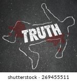 Truth Word In Chalk Outline Of...