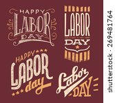 happy labor day  vintage hand... | Shutterstock .eps vector #269481764