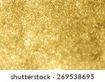 gold glitter background.  | Shutterstock . vector #269538695
