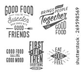 Vintage food related typographic quotes    Shutterstock vector #269598569