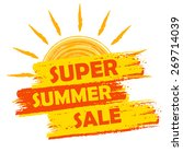 super summer sale banner   text ... | Shutterstock .eps vector #269714039