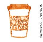 vector illustration of coffee... | Shutterstock .eps vector #270173945