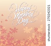 floral happy mother's day | Shutterstock .eps vector #270242321
