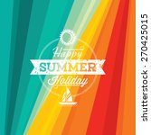 summer holidays illustration  ... | Shutterstock .eps vector #270425015