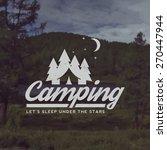 vector camping emblem. outdoor... | Shutterstock .eps vector #270447944