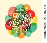 happy birthday to you ... | Shutterstock .eps vector #270487415
