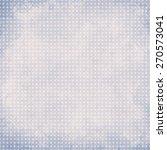 old paper texture | Shutterstock . vector #270573041
