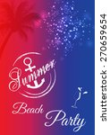 summer beach party flyer vector ... | Shutterstock .eps vector #270659654
