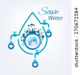 Save Water Concept. Vector...