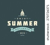 summer holidays typography for... | Shutterstock .eps vector #270726371
