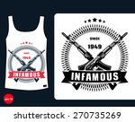 t shirt design  infamous with...