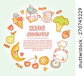 child and baby food  kids menu... | Shutterstock .eps vector #270745229