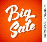 big sale inscription.... | Shutterstock .eps vector #270930371