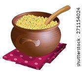 clay pot with millet porridge...   Shutterstock .eps vector #271154024