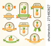 pineapple labels. fruits badges ... | Shutterstock .eps vector #271482827