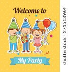 welcome to my party   vector... | Shutterstock .eps vector #271513964