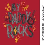 my daddy rocks baby toddler... | Shutterstock .eps vector #272305124