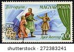 Small photo of HUNGARY - CIRCA 1967: A stamp printed in Hungary shows prince Igor (Igor herceg) by Aleksandr Borodin (Borogyin); opera scenes, Scott 1848 A396 20f multicolor, circa 1967
