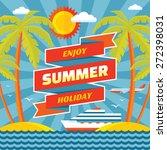 enjoy summer holiday   vector... | Shutterstock .eps vector #272398031
