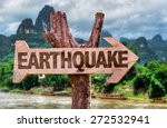Earthquake Wooden Sign With...