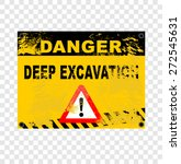 deep excavation  sign | Shutterstock .eps vector #272545631