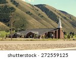 Mormon Church In Rural Wyoming...