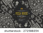 blackboard pizza house top view ... | Shutterstock .eps vector #272588354