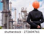 engineers oil refinery   Shutterstock . vector #272604761