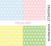 polka dots seamless pattern.... | Shutterstock .eps vector #272693561