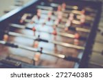 blurred foosball table with... | Shutterstock . vector #272740385