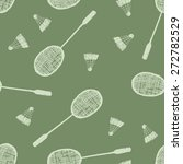 hand drawn badminton seamless... | Shutterstock .eps vector #272782529