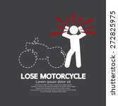 lose motorcycle concept graphic ... | Shutterstock .eps vector #272825975